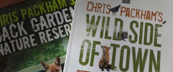 """Book Review: Chris Packham's """"Back Garden Nature Reserve"""" and """"Wild Side of Town"""""""